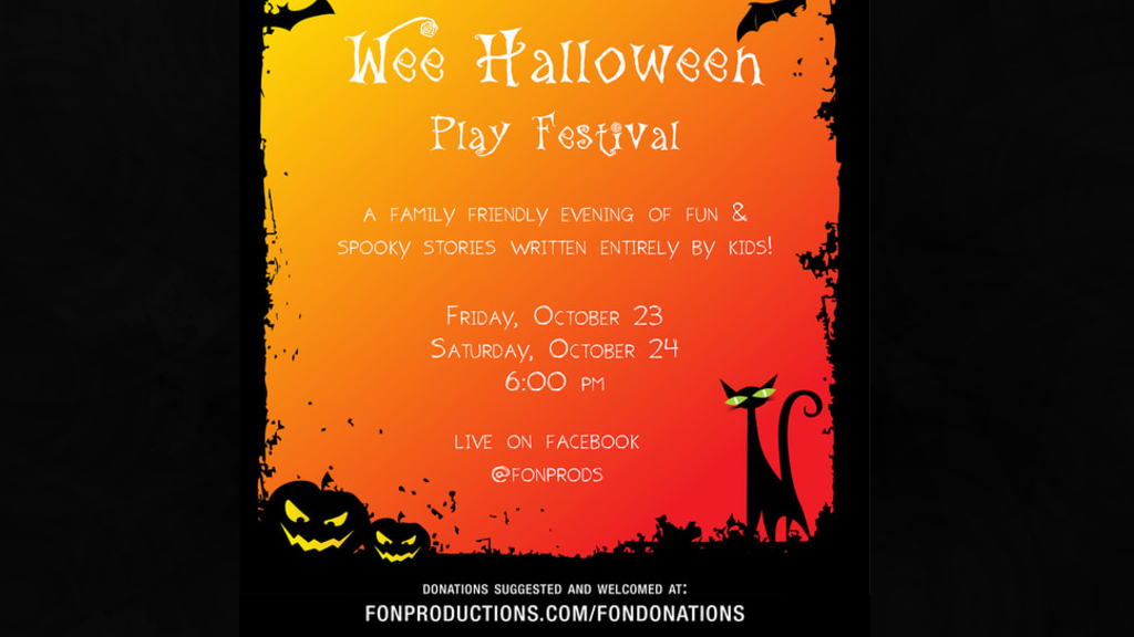Force of Nature Productions Annouces WEE HALLOWEEN PLAY FESTIVAL